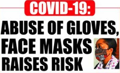COVID-19: Abuse of gloves, face mask increases risk – MOH
